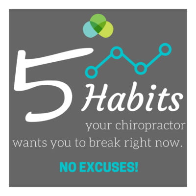 5-habits-your-chiropractor-wants-you-to-break-right-now