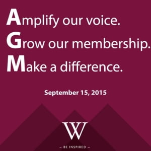WBN AGM: Amplify our voice. Grow our membership. Make a difference. September 15, 2015