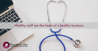 Healthy staff are the heart of a healthy business: