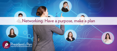 Networking plan: Have a purpose, make a plan